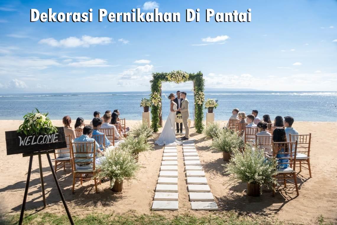 Dekorasi Pernikahan Di Pantai
